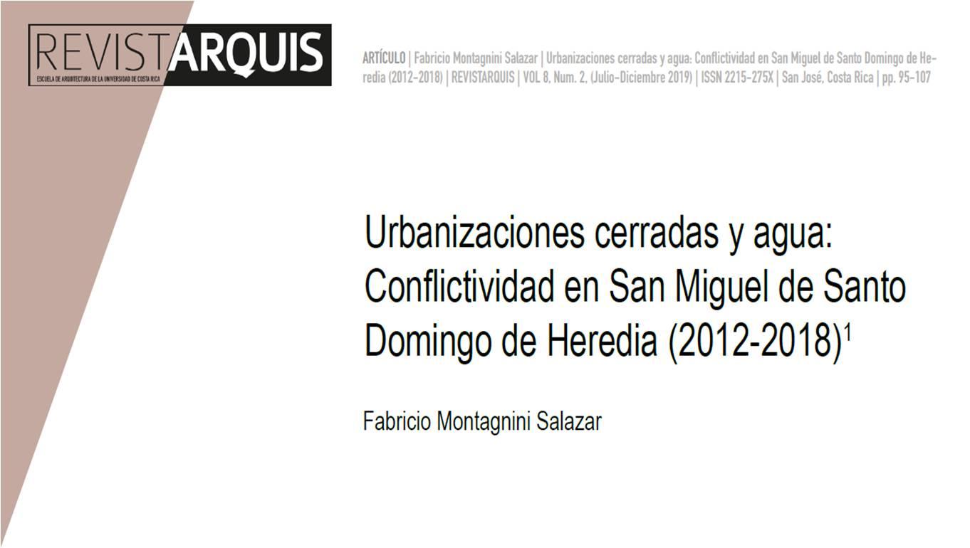 """Portada """"Urbanizaciones cerradas y agua: conflictividad en San Miguel de Santo Domingo de Heredia (2012-2018)"""""""
