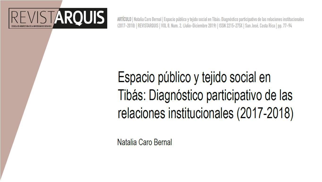 """Portada """"Espacio Público y tejido social en Tibás: diagnóstico participativo de las relaciones institucionales (2017-2018)"""""""