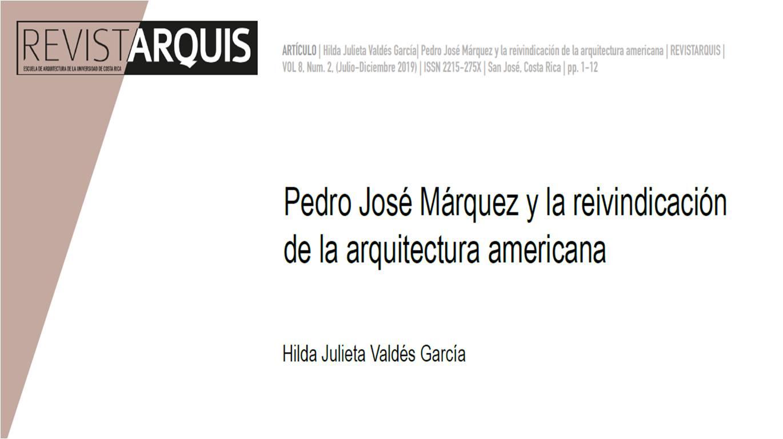 """Portada """"Pedro José Márquez y la reivindicación de la arquitectura americana"""""""